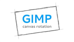 Canvas rotation in GIMP