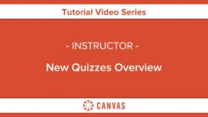323 – New Quizzes Overview