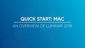 An Overview of Luminar 2018 for Mac