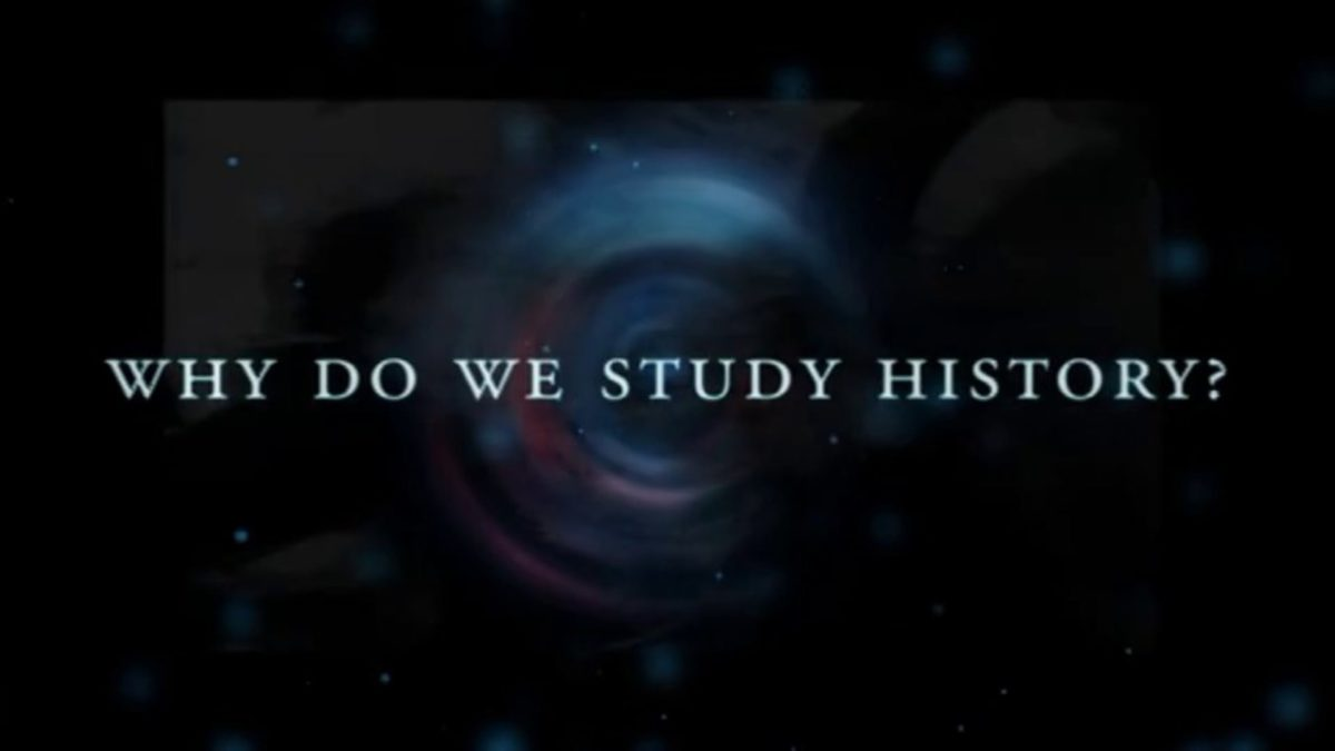Why Do We Study History (Remastered)