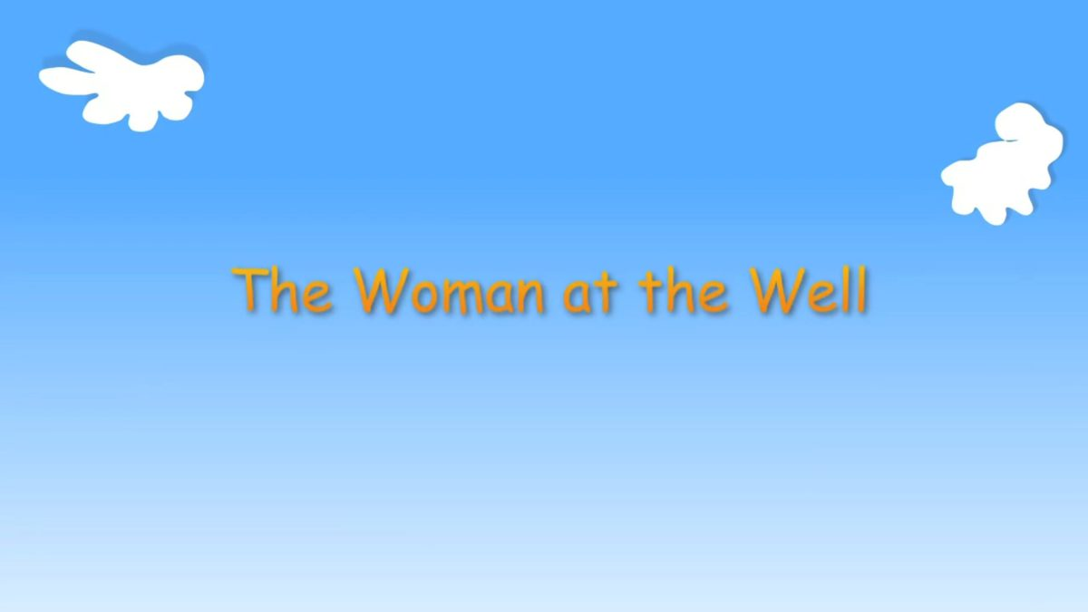 """Kindergarten Year A Quarter 2 Episode 3: """"The Woman at the Well"""""""