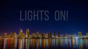 Lights On!