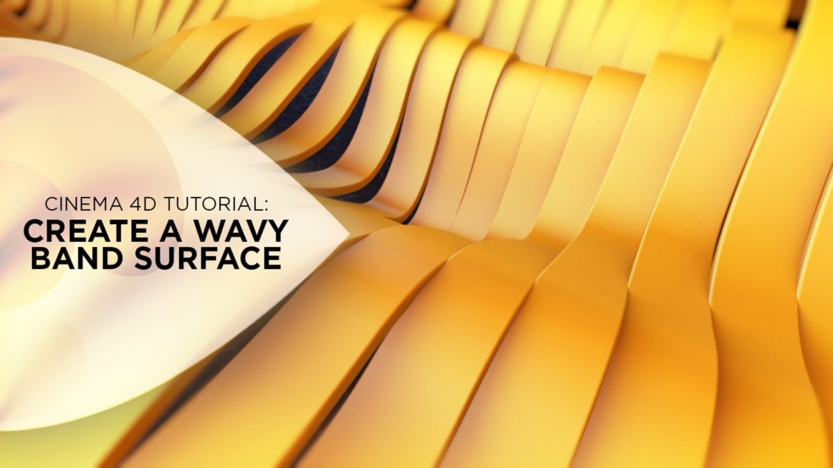 Create a Wavy Band Surface in Cinema 4D