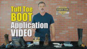 Tuff Toe Boot Application Video