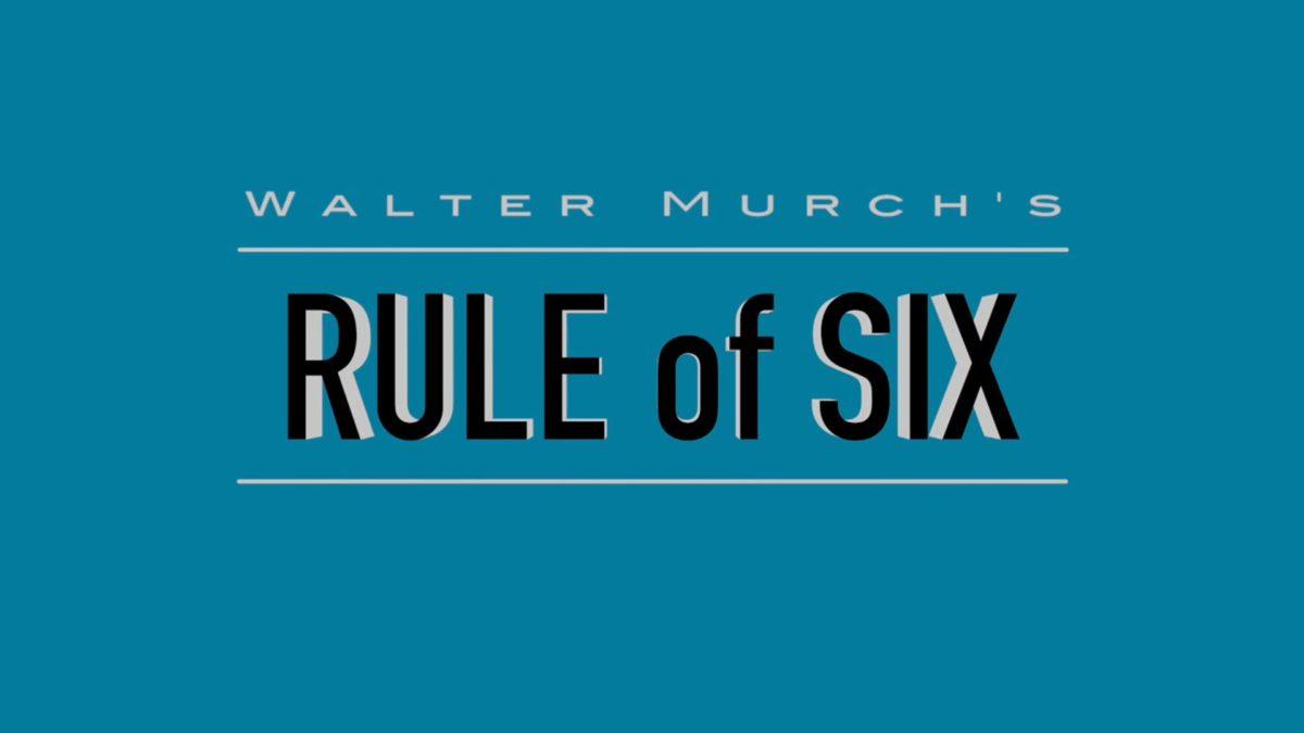 Walter Murch's Rule of Six