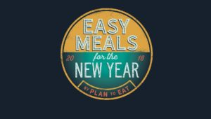 Easy Meals for the New Year