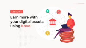 How to earn more with your digital assets using Kava?