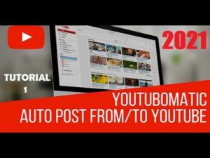 Youtubomatic – YouTube AutoBlogging WordPress Plugin – Updated Tutorial Video 2021 [Part 1]