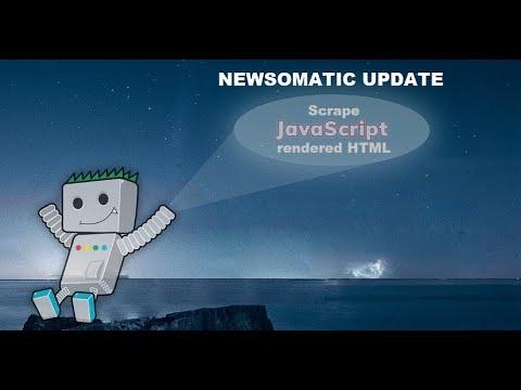 Newsomatic update: use Puppeteer, PhantomJS or HeadlessBrowserAPI to scrape JavaScript rendered HTML
