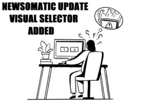 Newsomatic Highly Requested Update: Use Visual Selector To Select The Source of The Full Content