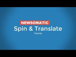 Newsomatic tutorial: How to separately spin and translate posts imported by the plugin