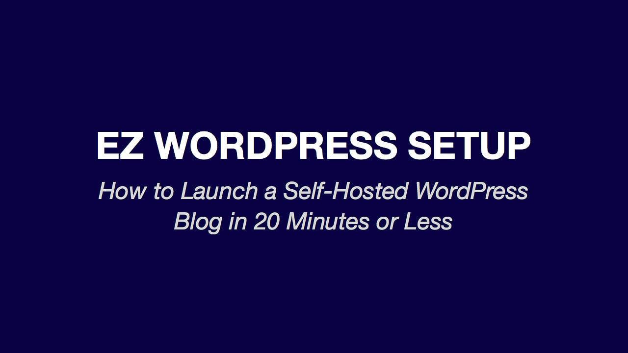EZ WordPress Setup