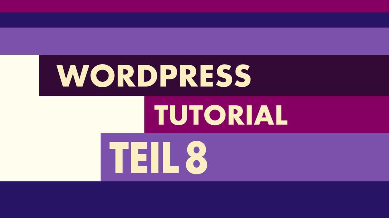 WordPress Video-Tutorial Teil 8: individuelles Logo- und Headerbild