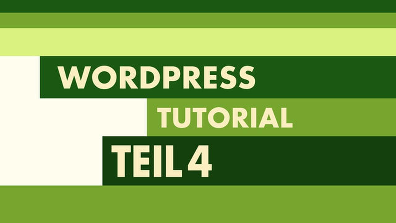 WordPress Video-Tutorial Teil 4: Das Theme-Layout anlegen