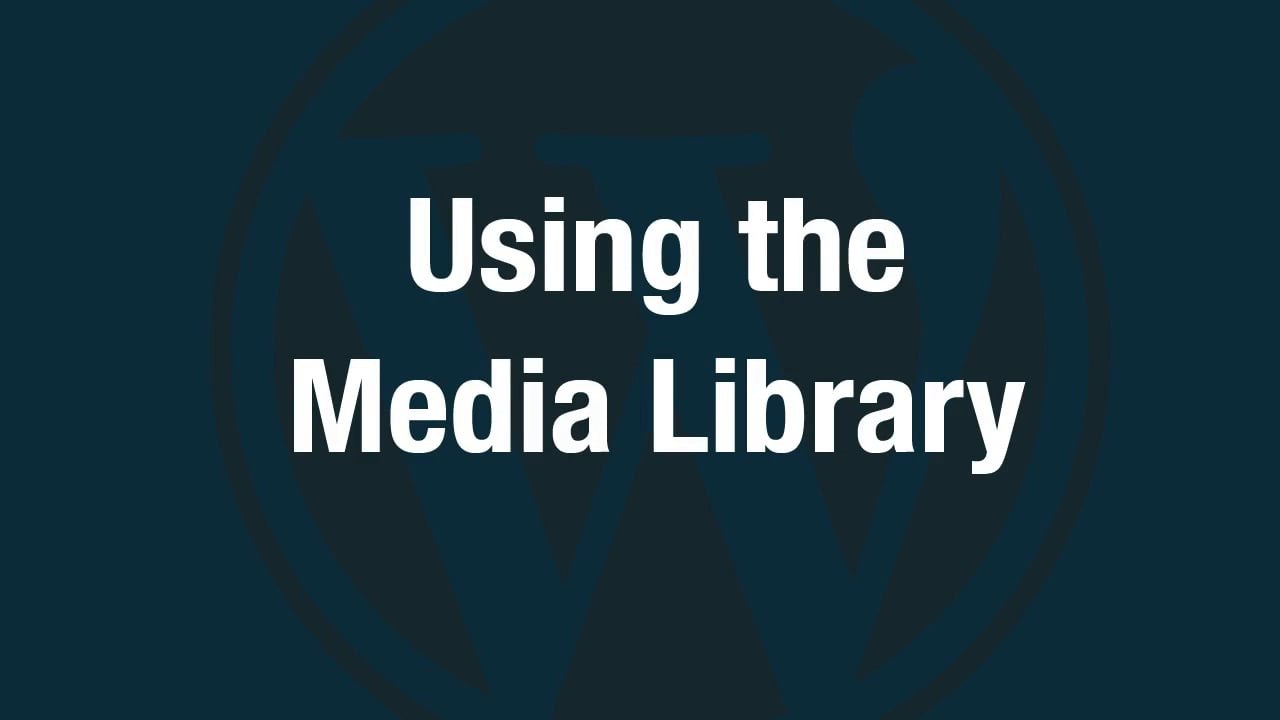 Using the Media Library in WordPress
