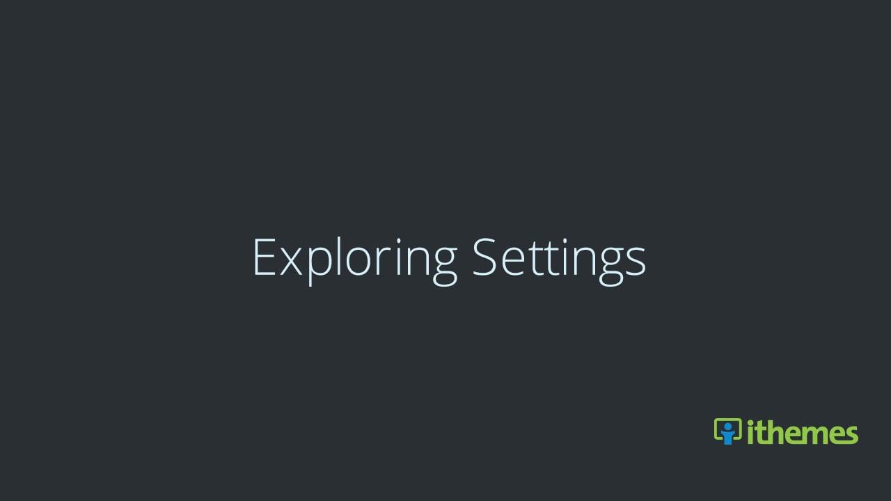 Exploring WordPress Settings