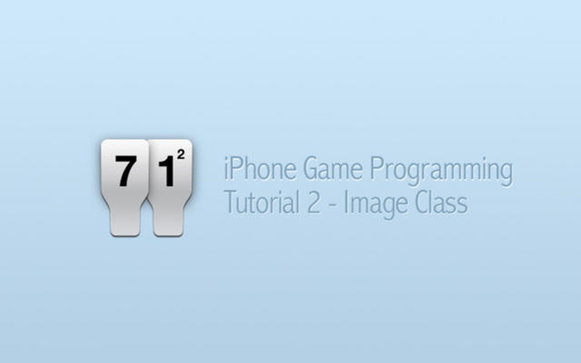 iPhone Game Programming – Tutorial 2 – Image Class