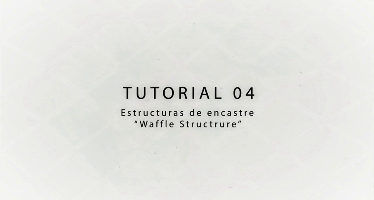 "Tutorial Chidostudio 04 Rhino Estructura de Encastre ""Waffle Structure"""