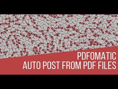 Pdfomatic Automatic Post Generator Plugin for WordPress