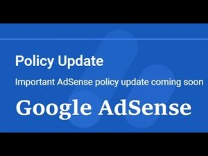 Important AdSense news: Policy update September 2019