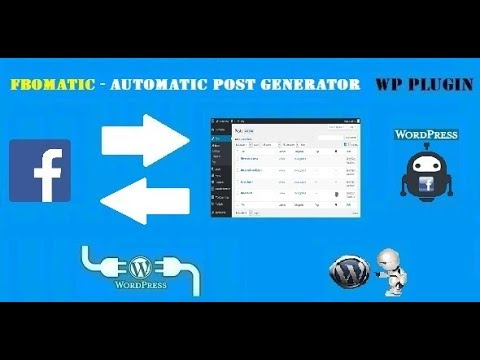 FBomatic Automatic Post Generator and Facebook Auto Poster – WordPress Plugin (First Version)