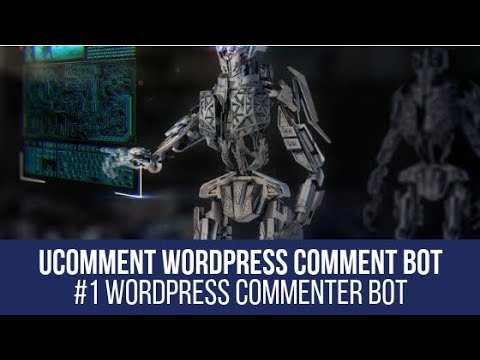uComment WordPress Auto Commenter Bot – Plugin for WordPress