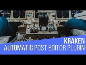 Kraken Automatic Post Editor Plugin for WordPress