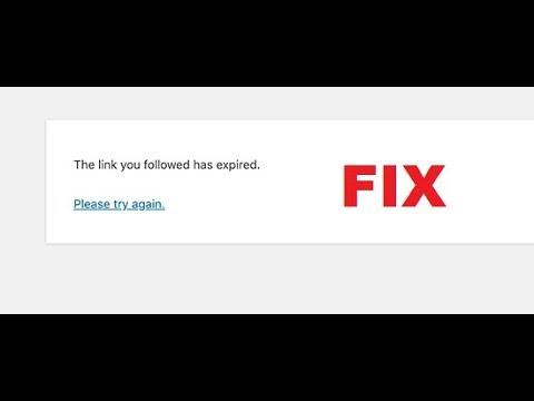 """Fix """"The link you followed has expired"""" error while installing plugins or themes in WordPress"""