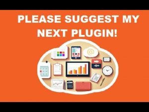 What plugin should I implement next? Suggest my next WordPress plugin!