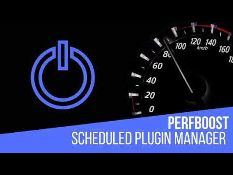 PerfBoost – Scheduled Plugin Manager