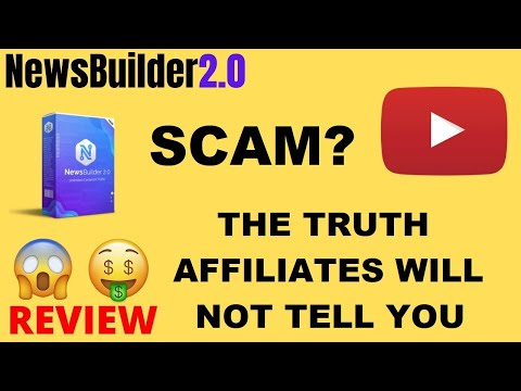 NewsBuilder 2.0 Review – Is it a scam? What affiliates will not tell you! The truth behind it!