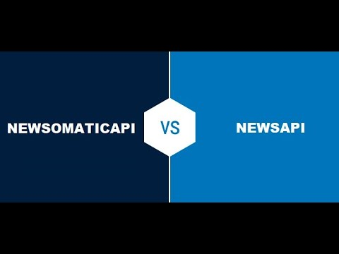 NewsAPI vs NewsomaticAPI – what are the differences? Which is the best for you?