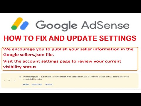 AdSense update – We encourage you to publish your seller information in the Google sellers.json file
