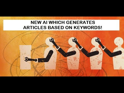 Check this AI that Generates Articles Based on Keywords