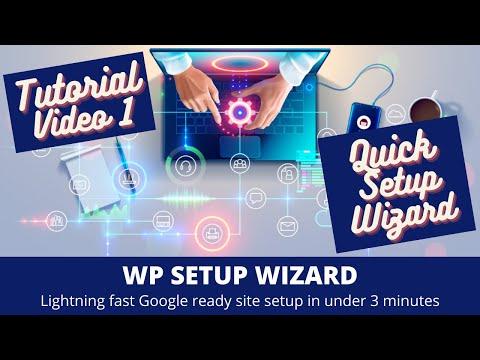WP Setup Wizard – Tutorial Part 1 – Quick Setup Wizard