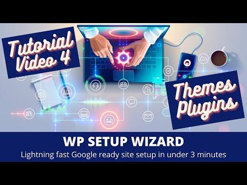 WP Setup Wizard – Tutorial Part 4 – Themes & Plugins