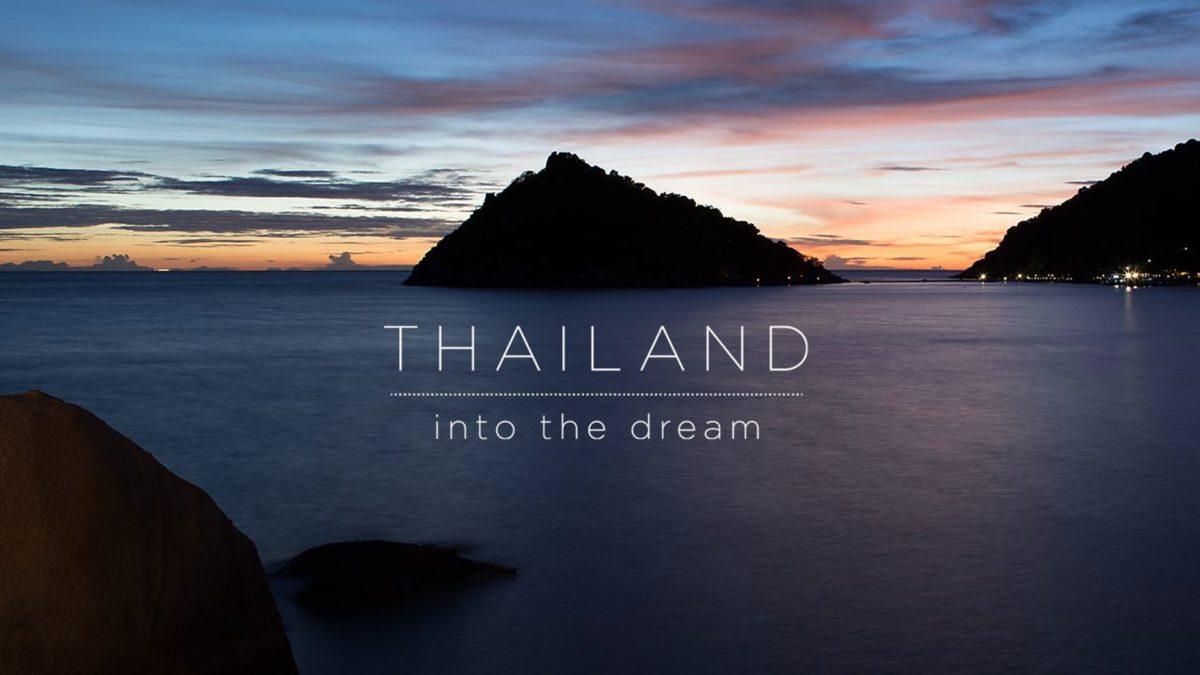 Thailand into the Dream