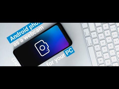 How to use your Phone Camera as a Webcam using Droidcam