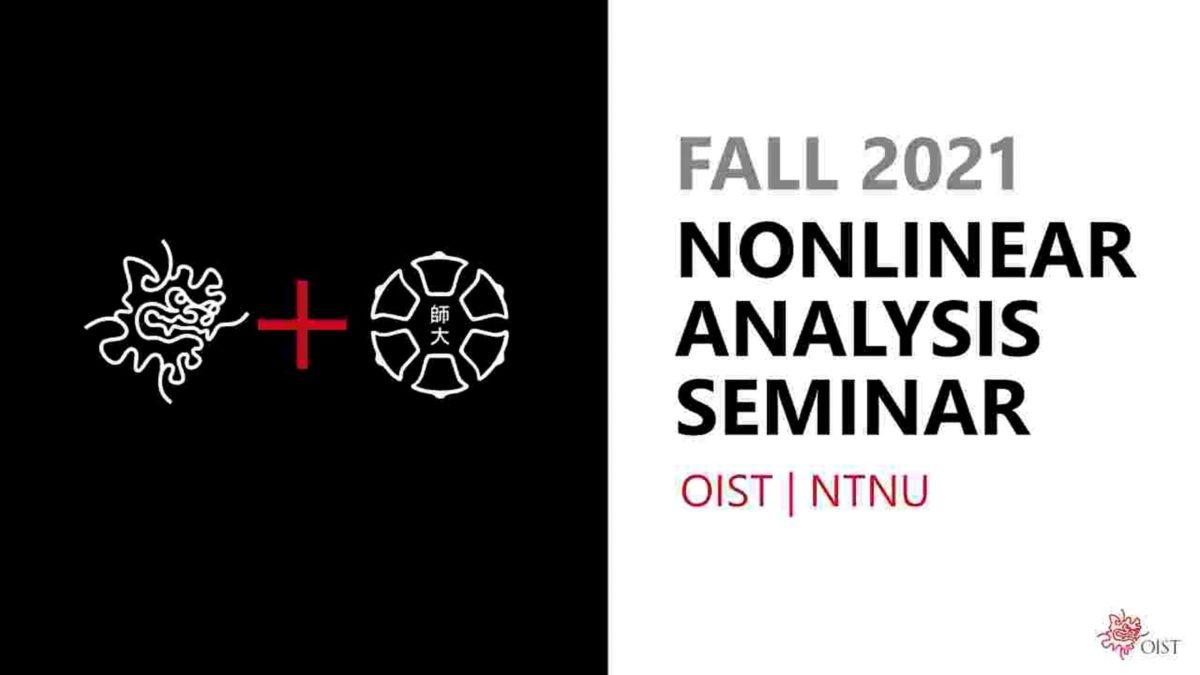 FALL 2021 Nonlinear Analysis Seminar Series_01